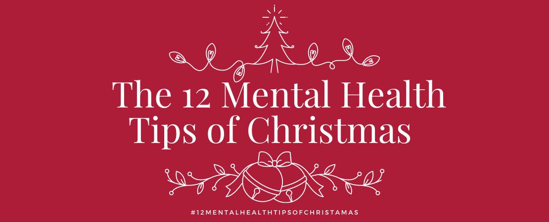 Anna Centre 12 mental health tips for Christmas web banner 1110 x 450