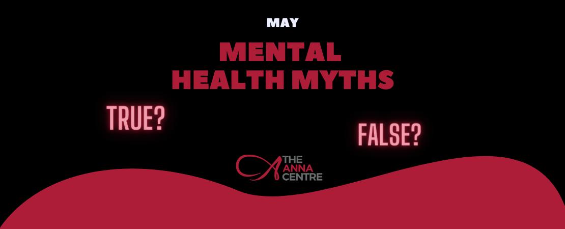 May Mental Health Myths